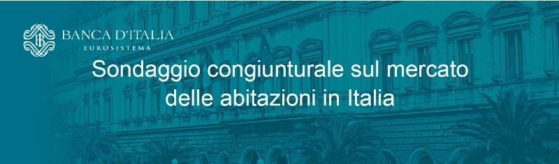 BANCA D'ITALIA Sondaggio congiunturale sul mercato dele abitazioni