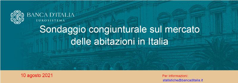 Sondaggio congiunturale sul mercato abitazioni Italia - II trimestre 2021